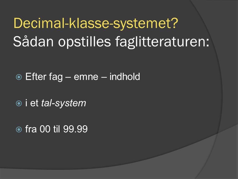 Decimal-klasse-systemet.