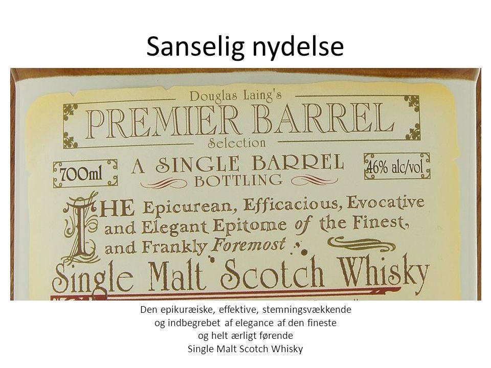 Sanselig nydelse Den epikuræiske, effektive, stemningsvækkende og indbegrebet af elegance af den fineste og helt ærligt førende Single Malt Scotch Whisky