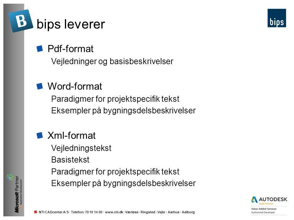 NTI CADcenter A/S · Telefon: 70 10 14 00 · www.nti.dk · Værløse · Ringsted · Vejle · Aarhus · Aalborg bips leverer Pdf-format Vejledninger og basisbes