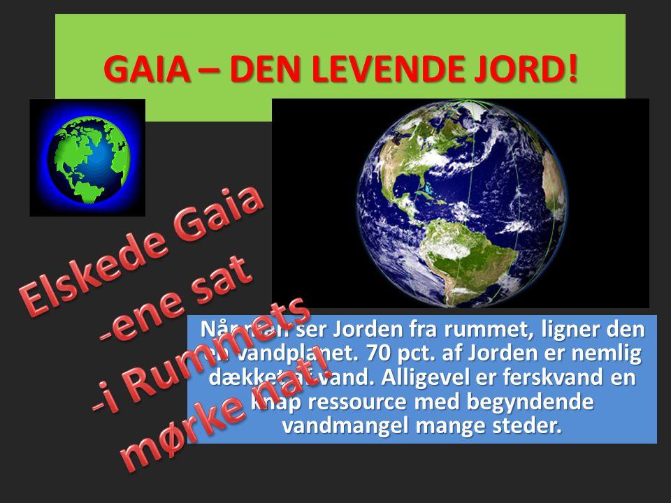 Når man ser Jorden fra rummet, ligner den en vandplanet. 70 pct. af Jorden er nemlig dækket af vand. Alligevel er ferskvand en knap ressource med begy