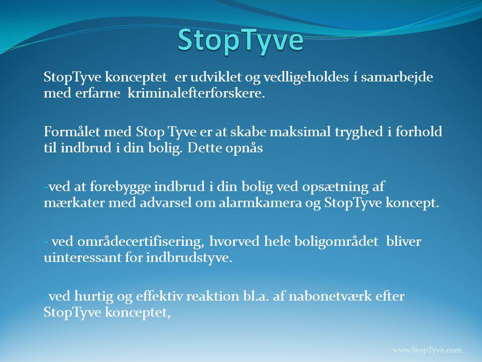 StopTyve konceptet er udviklet og vedligeholdes í samarbejde med erfarne kriminalefterforskere.