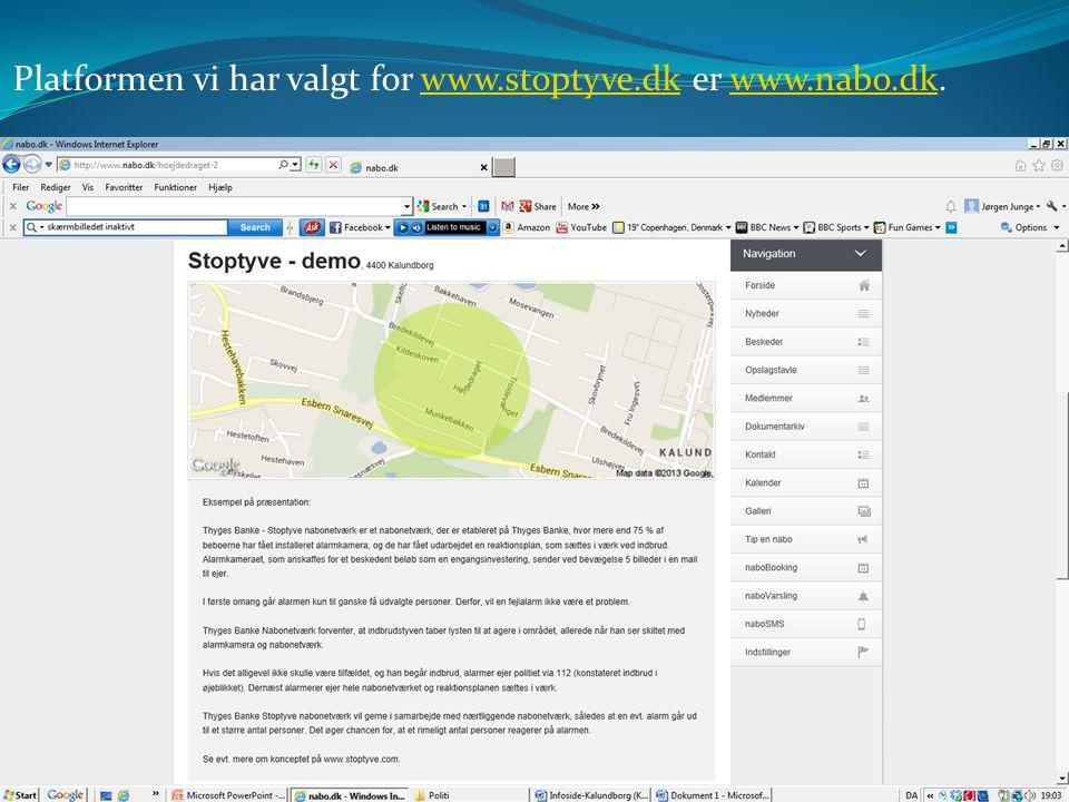 Platformen vi har valgt for www.stoptyve.dk er www.nabo.dk.www.stoptyve.dkwww.nabo.dk www.StopTyve.com