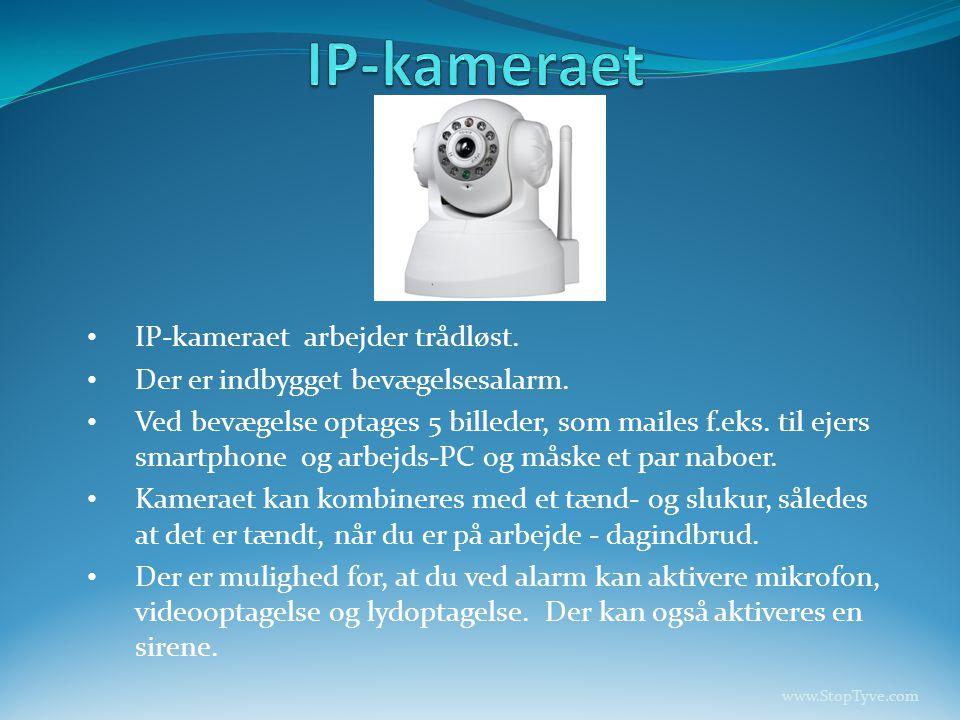 • IP-kameraet arbejder trådløst.• Der er indbygget bevægelsesalarm.