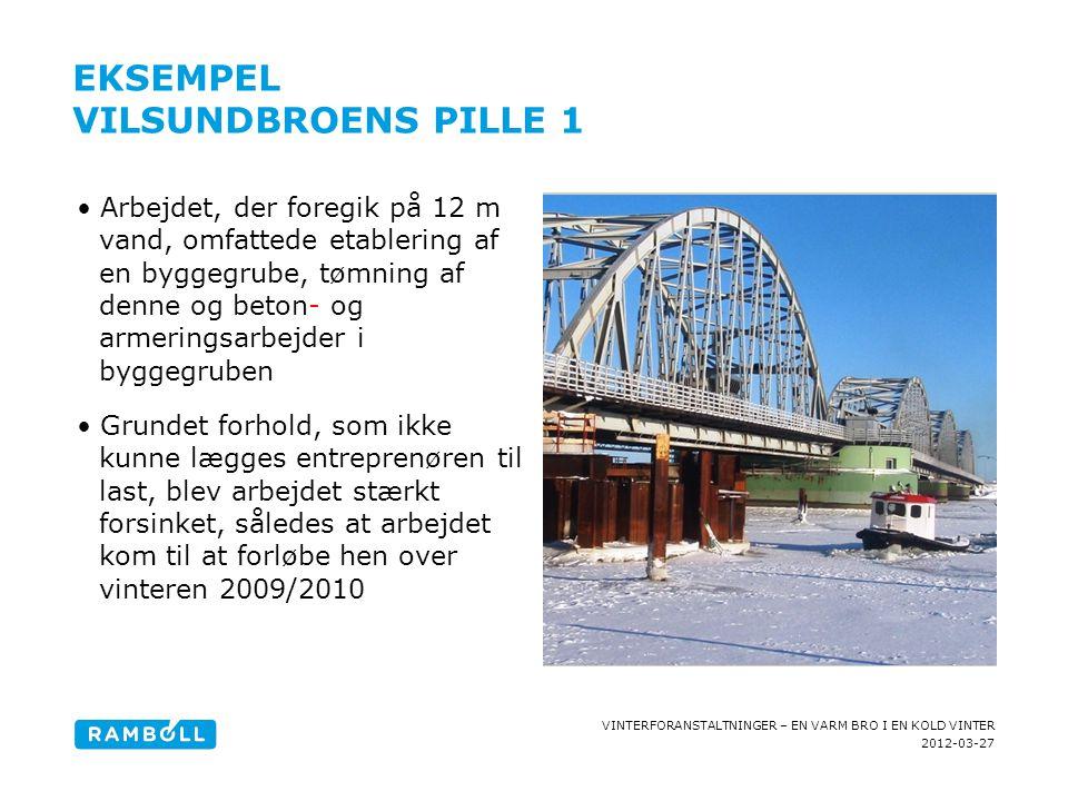 2012-03-27 VINTERFORANSTALTNINGER – EN VARM BRO I EN KOLD VINTER EKSEMPEL VILSUNDBROENS PILLE 1 •Arbejdet, der foregik på 12 m vand, omfattede etabler