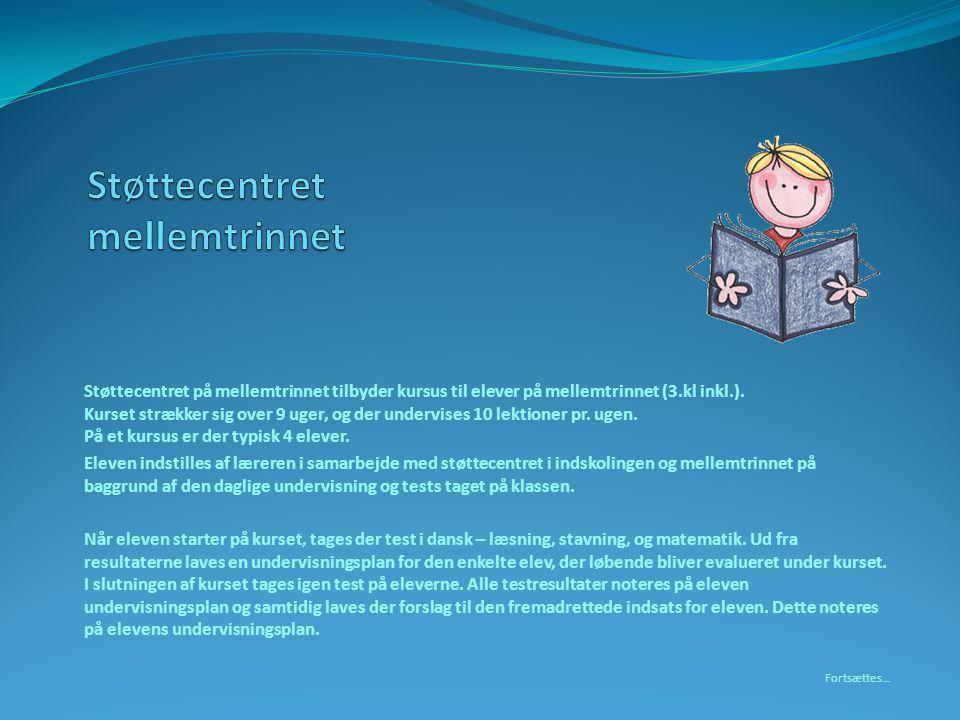Støttecentret på mellemtrinnet tilbyder kursus til elever på mellemtrinnet (3.kl inkl.).