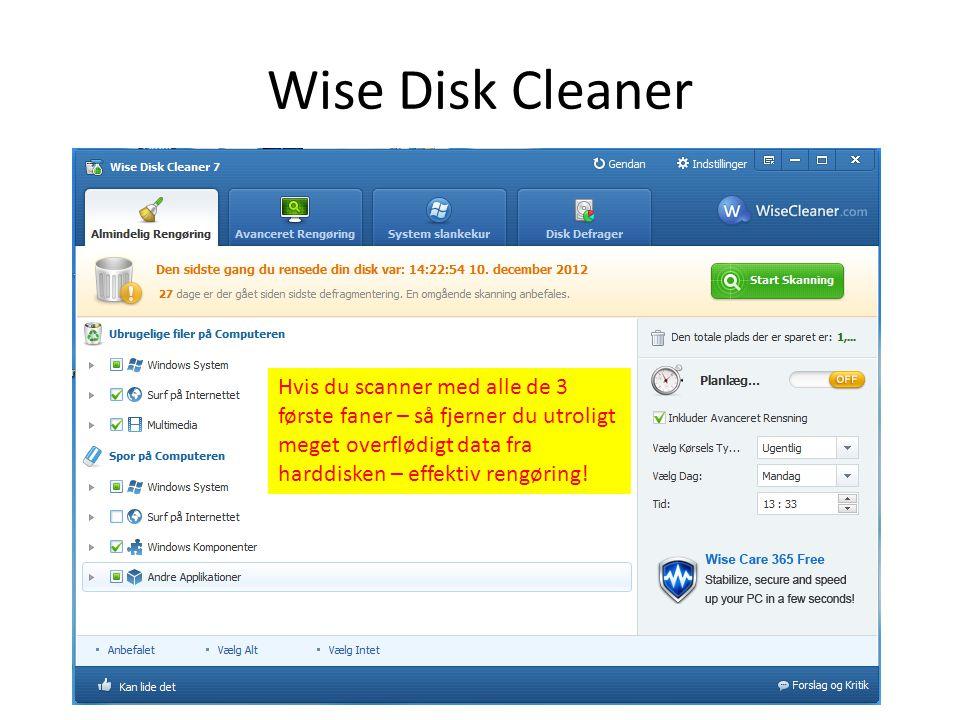 Piriform Ccleaner Godt men langsomt renseprogram – det er open source Så ingen betalingsversion – hyppige opdateringer