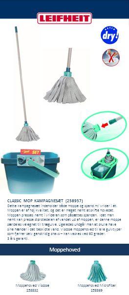 Moppehoved CLASSIC MOP KAMPAGNESÆT (258957) Dette kampagnesæt indeholder både moppe og spand m/ vrider i ét. Moppen er af høj kvalitet, og det er mege