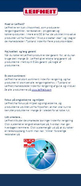 Hvad er Leifheit? Leifheit er en tysk virksomhed, som producerer rengøringsartikler, tørrestativer, strygebræt og køkkenprodukter. I mere end 50 år ha