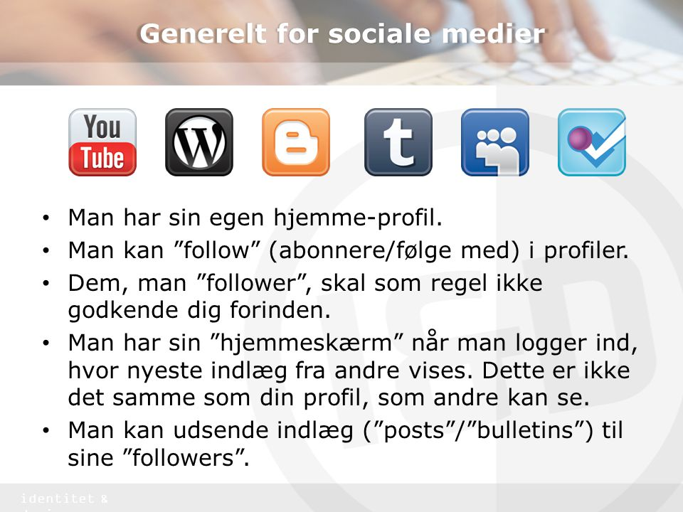 identitet & design Integrér de sociale medier Nyheder Firmaets historie Kontaktoplysninger Beskrivelse af produkter / webshop Referencer, cases osv.