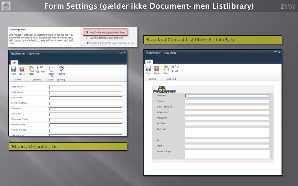 /36 21 Standard Contast List Standard Contast List tilrettet i InfoPath