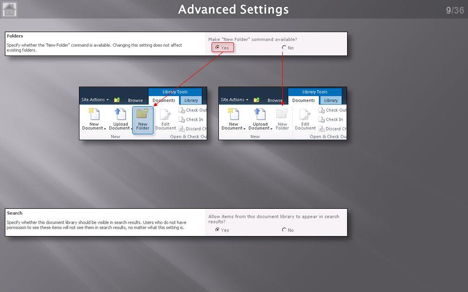 /36 20 Bestemme hvilke views der skal være tilgængelig i forskellige mappper Husk at trykke »Apply« for hver mappe