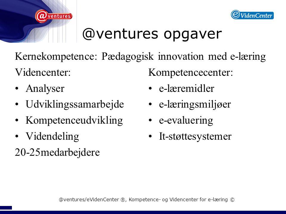 Hvor kan der differentieres? @ventures/eVidenCenter ®, Kompetence- og Videncenter for e-læring ©