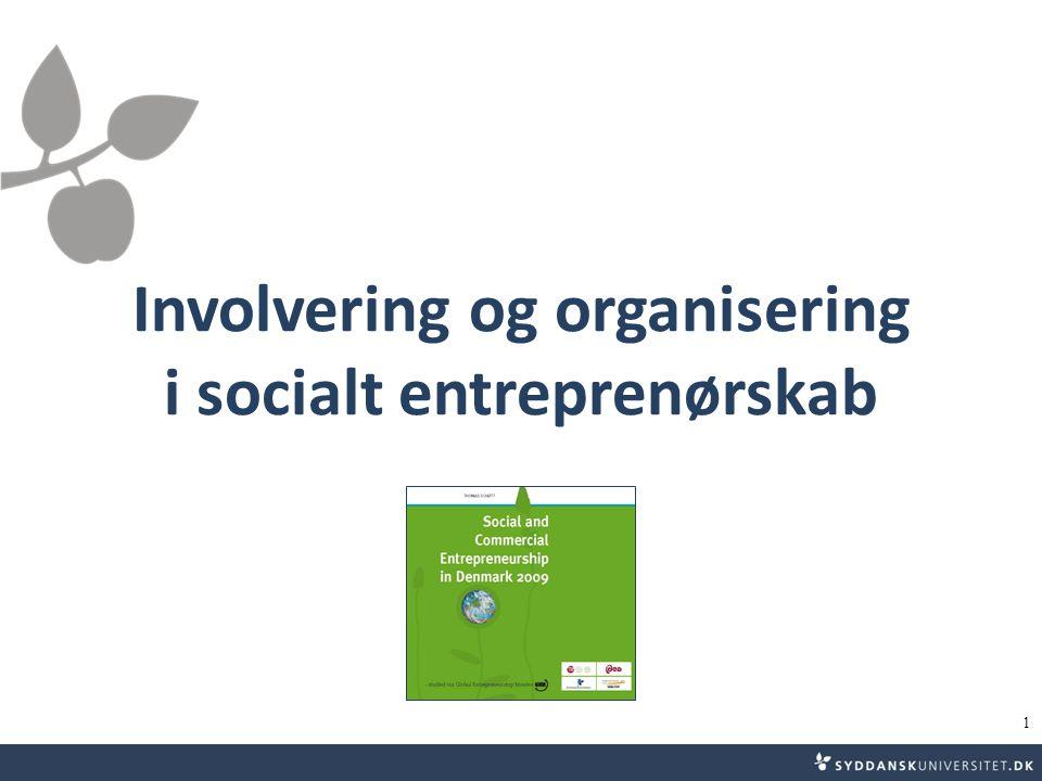 Involvering og organisering i socialt entreprenørskab 1