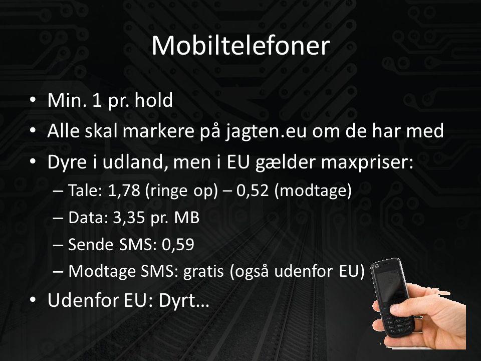 Mobiltelefoner • Min. 1 pr.