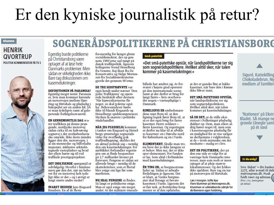 Er den kyniske journalistik på retur
