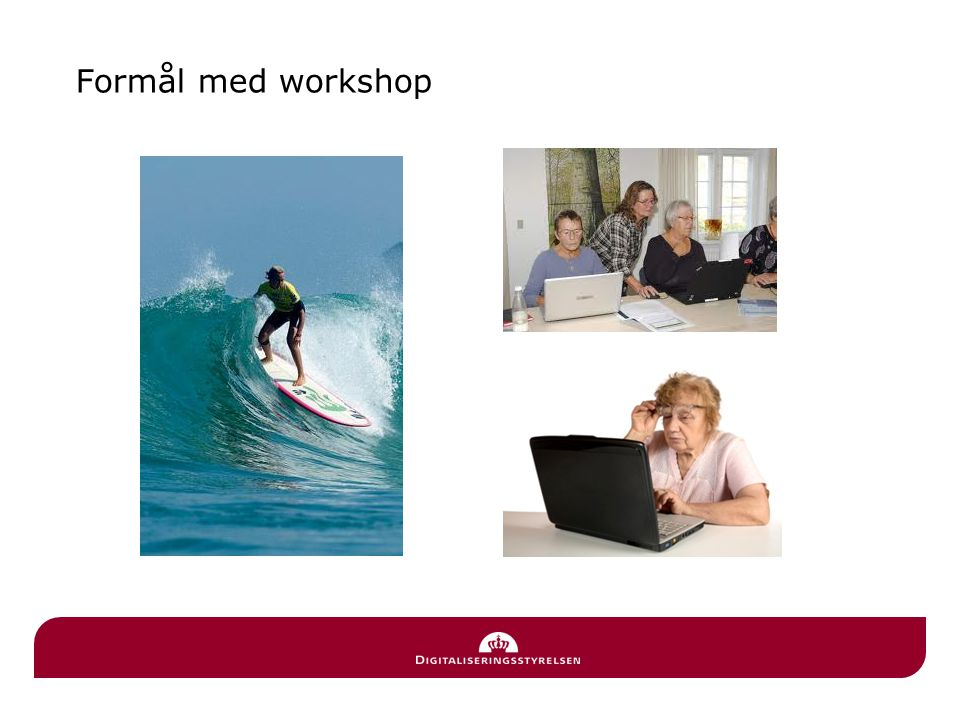Formål med workshop