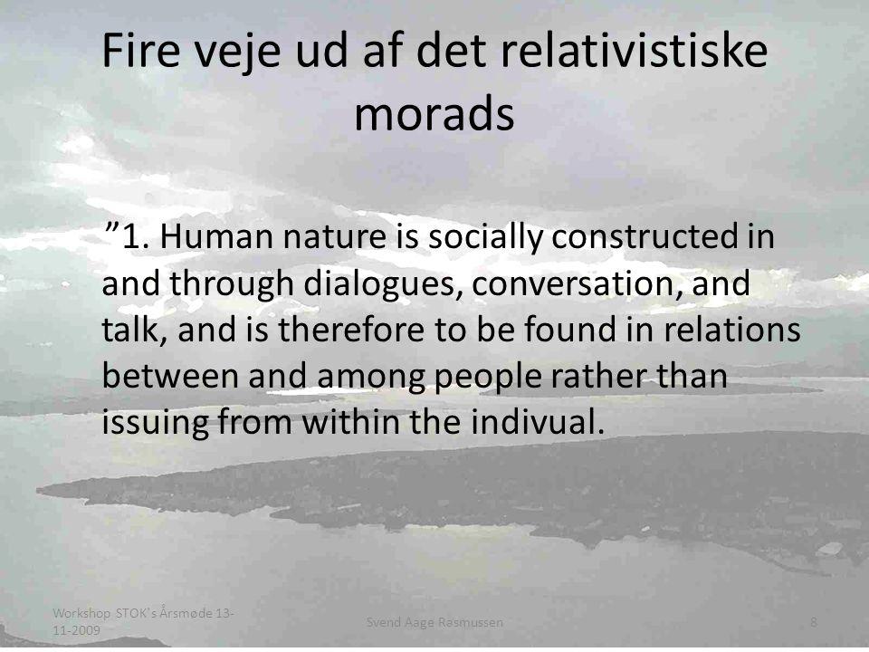 Fire veje ud af det relativistiske morads 1.