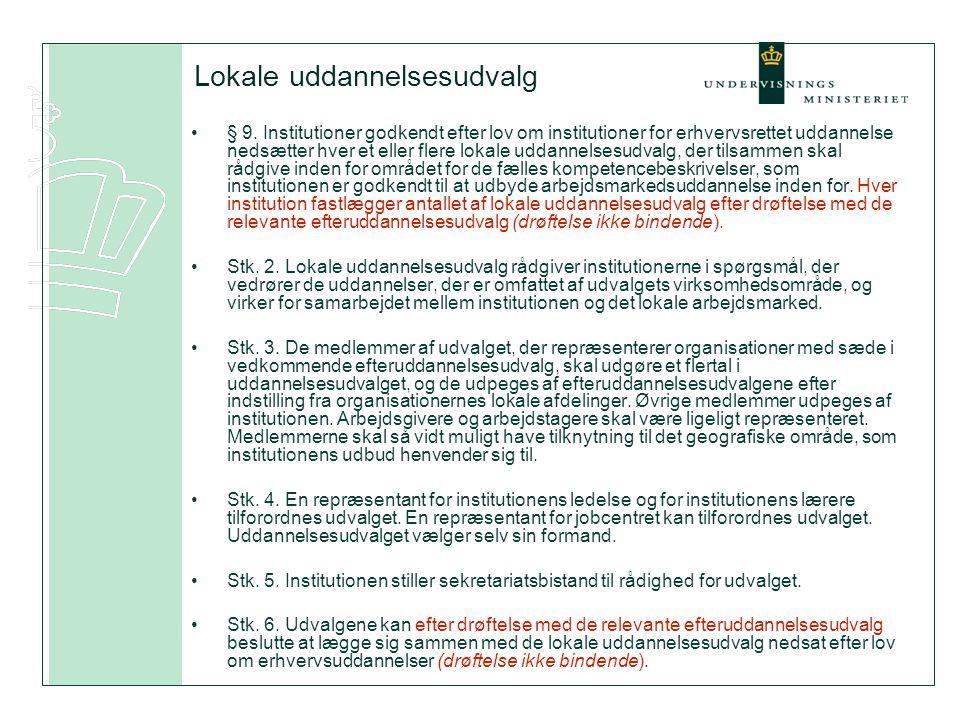 Lokale uddannelsesudvalg •§ 9.
