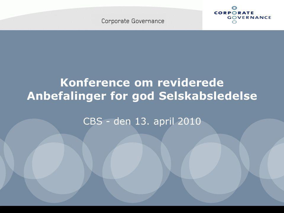 Konference om reviderede Anbefalinger for god Selskabsledelse CBS - den 13. april 2010