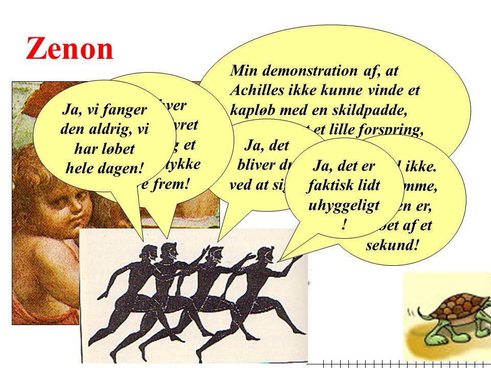 Zenon Min demonstration af, at Achilles ikke kunne vinde et kapløb med en skildpadde, der har fået et lille forspring, er med rette berømt.