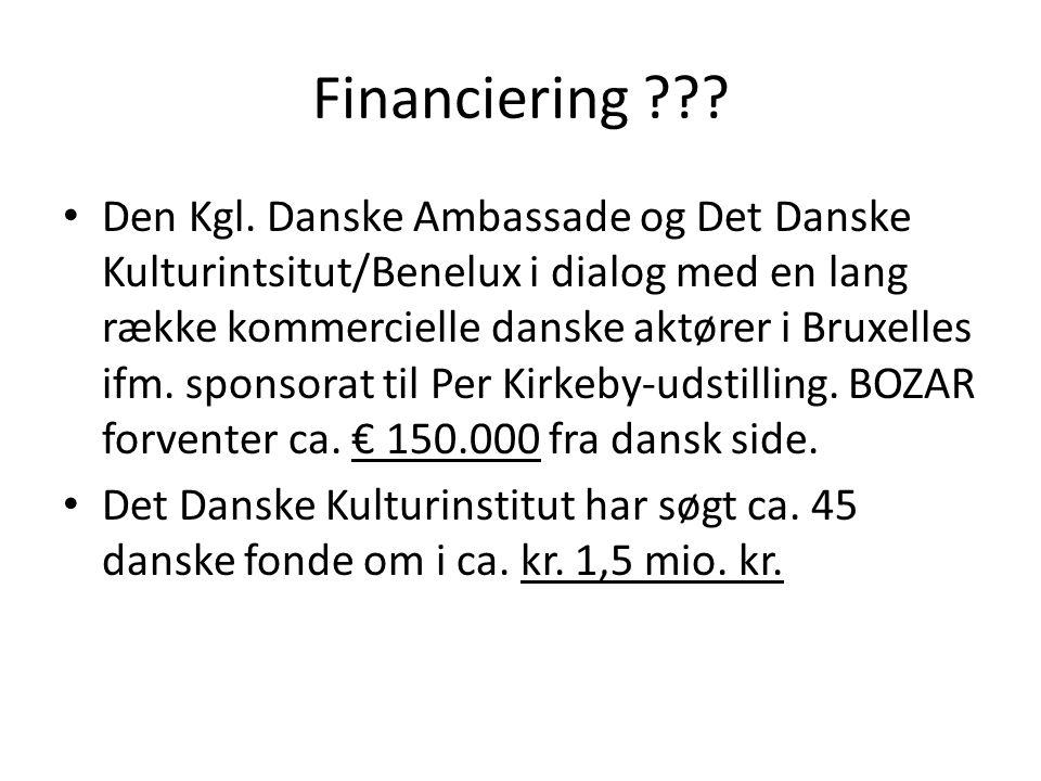 Financiering . • Den Kgl.