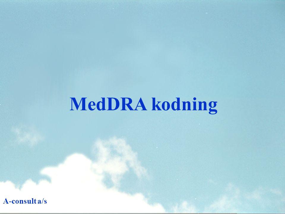 MedDRA kodning A-consult a/s