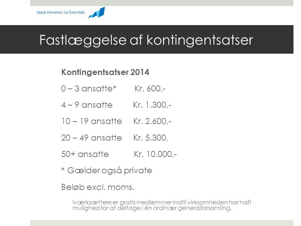 Fastlæggelse af kontingentsatser Kontingentsatser 2014 0 – 3 ansatte* Kr.