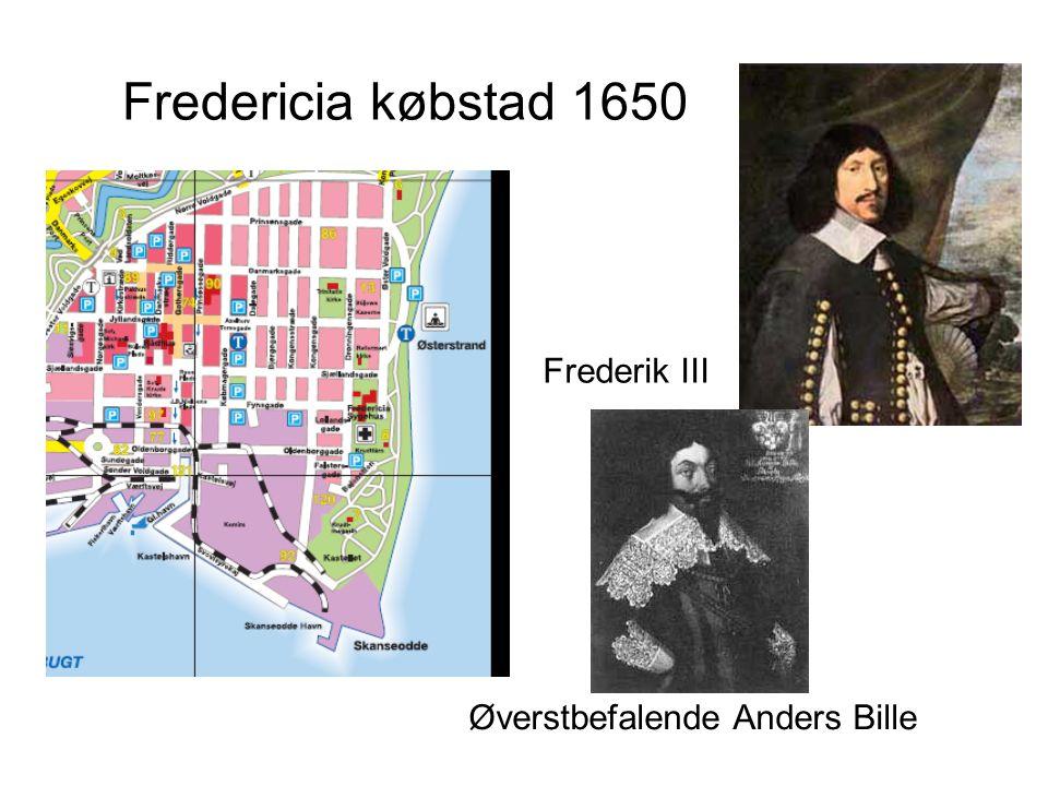 Fredericia købstad 1650 Frederik III Øverstbefalende Anders Bille