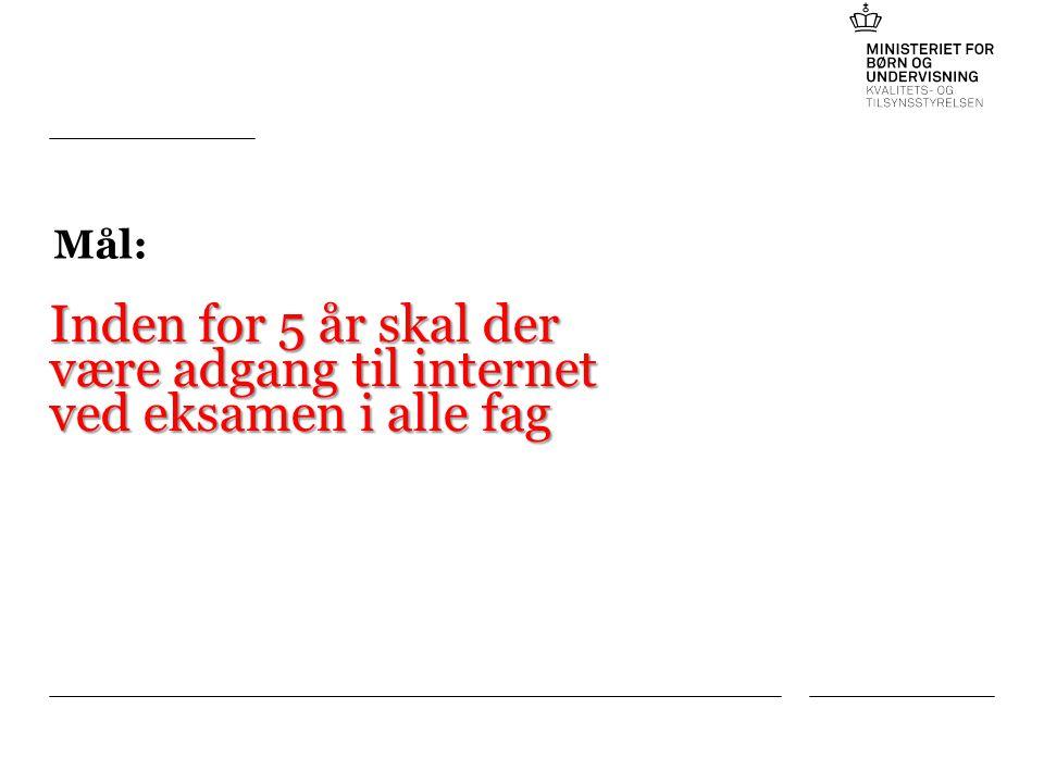 Tilføj hjælpelinjer: 1.Højreklik et sted i det grå område rundt om dette dias 2.Vælg Gitter og hjælpelinjer 3.Vælg Vis hjælpelinjer på skærm Mål: Inden for 5 år skal der være adgang til internet ved eksamen i alle fag