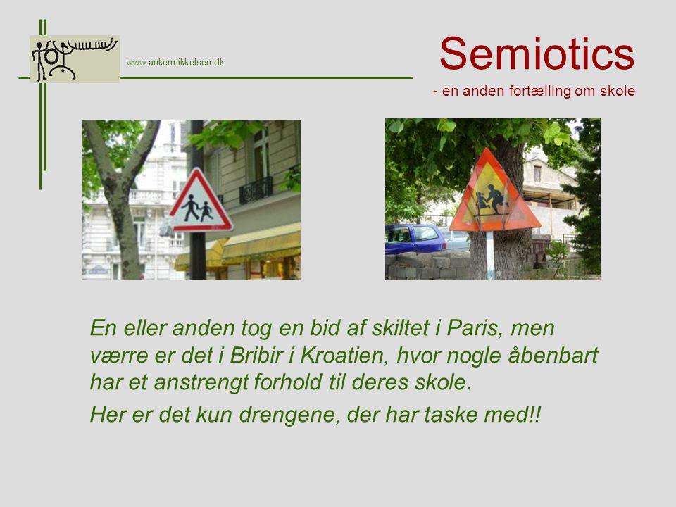 Semiotics - en anden fortælling om skole En eller anden tog en bid af skiltet i Paris, men værre er det i Bribir i Kroatien, hvor nogle åbenbart har et anstrengt forhold til deres skole.