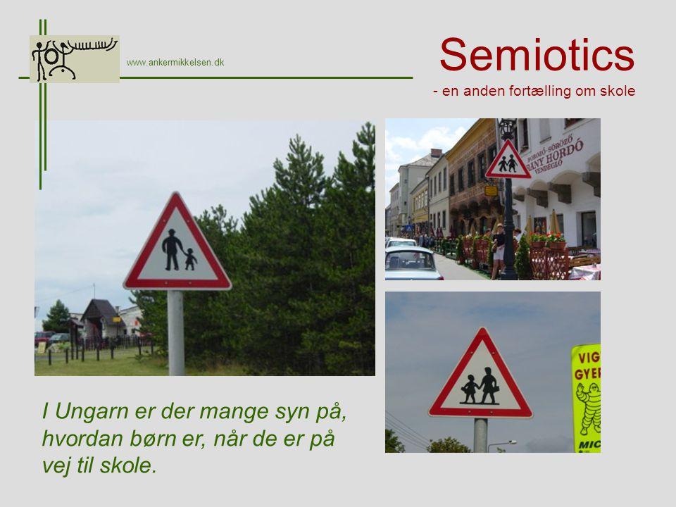 Semiotics - en anden fortælling om skole I Ungarn er der mange syn på, hvordan børn er, når de er på vej til skole.