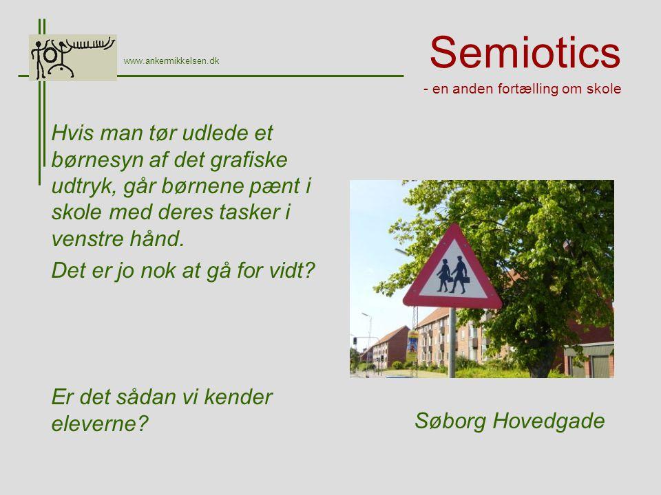 Semiotics - en anden fortælling om skole Hvis man tør udlede et børnesyn af det grafiske udtryk, går børnene pænt i skole med deres tasker i venstre hånd.