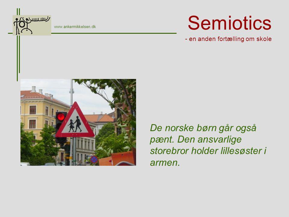 Semiotics - en anden fortælling om skole De norske børn går også pænt.