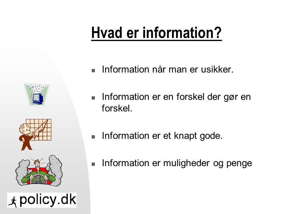 Hvad er information.  Information når man er usikker.