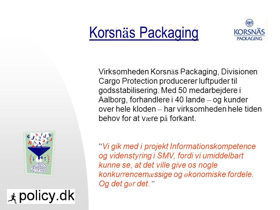 Korsn ä s Packaging Virksomheden Korsn ä s Packaging, Divisionen Cargo Protection producerer luftpuder til godsstabilisering.