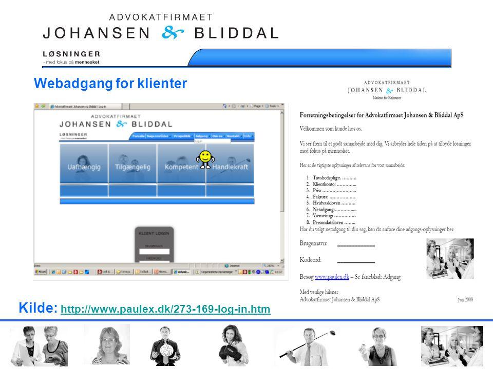 Webadgang for klienter Kilde: http://www.paulex.dk/273-169-log-in.htm http://www.paulex.dk/273-169-log-in.htm