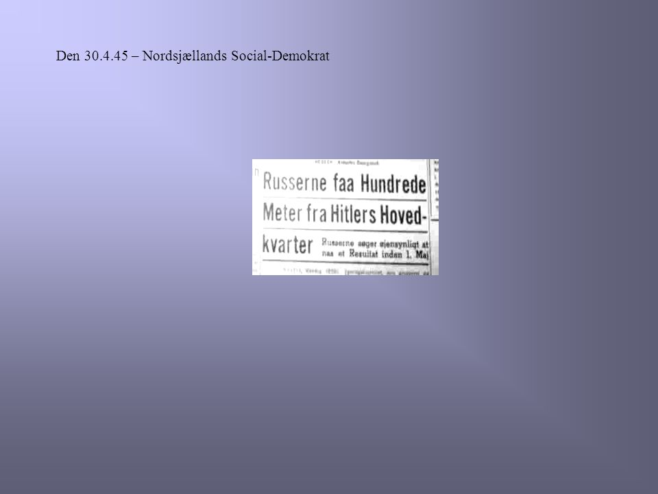 Den 30.4.45 – Nordsjællands Social-Demokrat