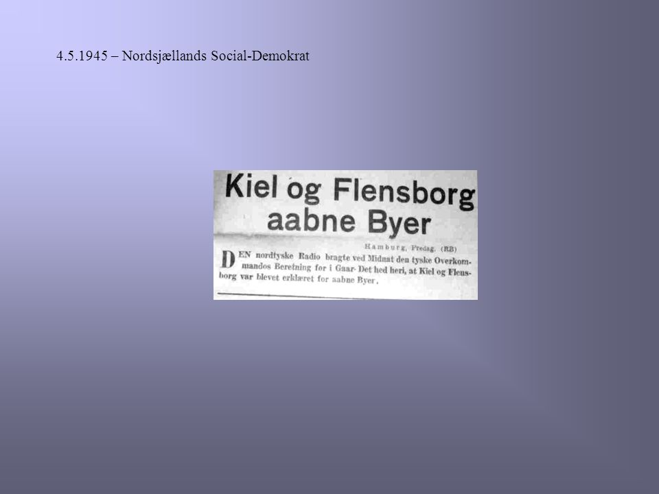 4.5.1945 – Nordsjællands Social-Demokrat