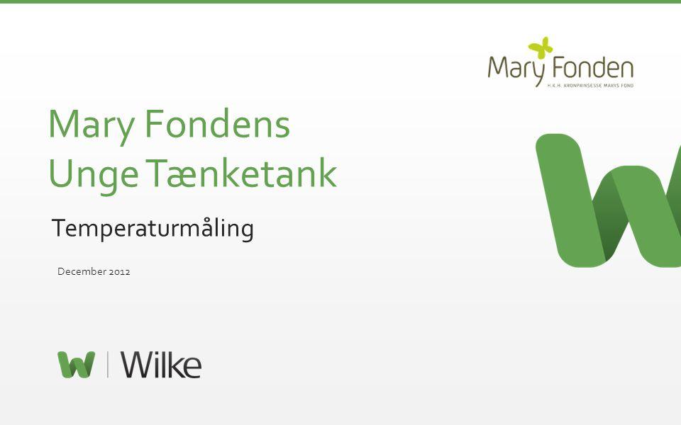 © 2012 – Side 1 Mary Fondens Unge Tænketank Temperaturmåling December 2012