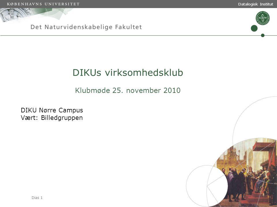 Dias 1 Datalogisk Institut DIKUs virksomhedsklub Klubmøde 25.