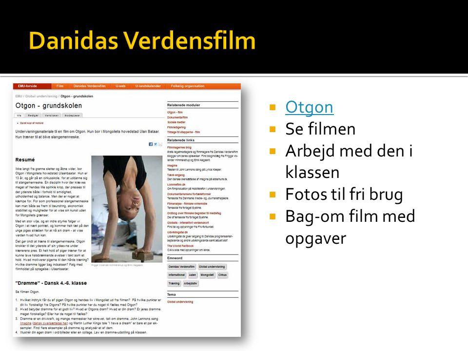  Otgon Otgon  Se filmen  Arbejd med den i klassen  Fotos til fri brug  Bag-om film med opgaver