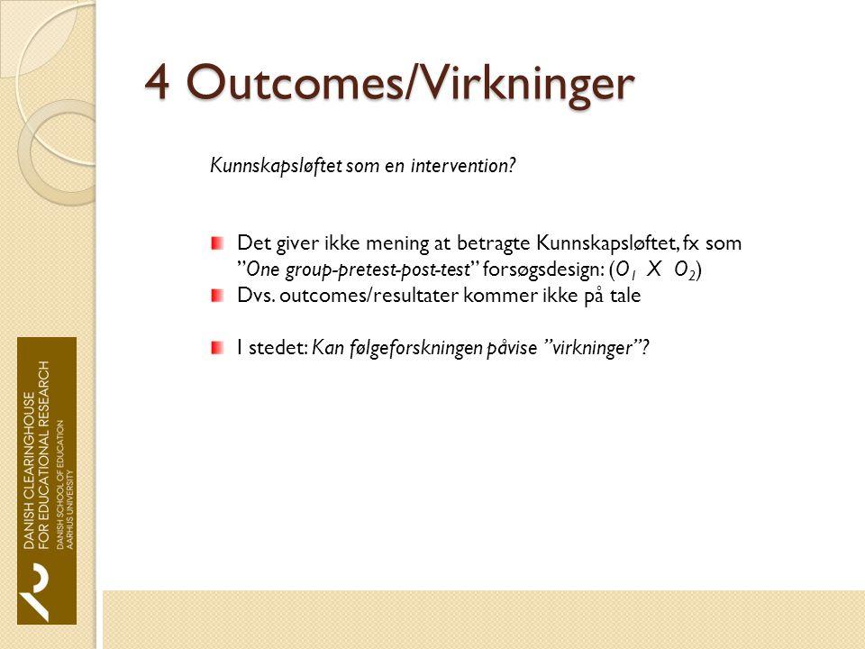 4 Outcomes/Virkninger Kunnskapsløftet som en intervention.