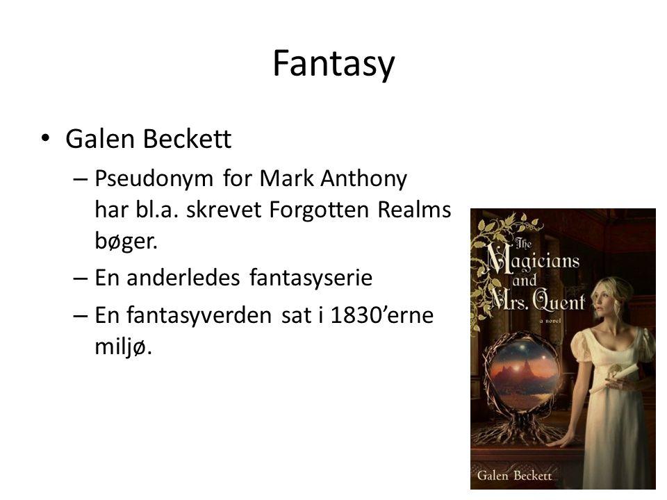 Fantasy • Galen Beckett – Pseudonym for Mark Anthony har bl.a.