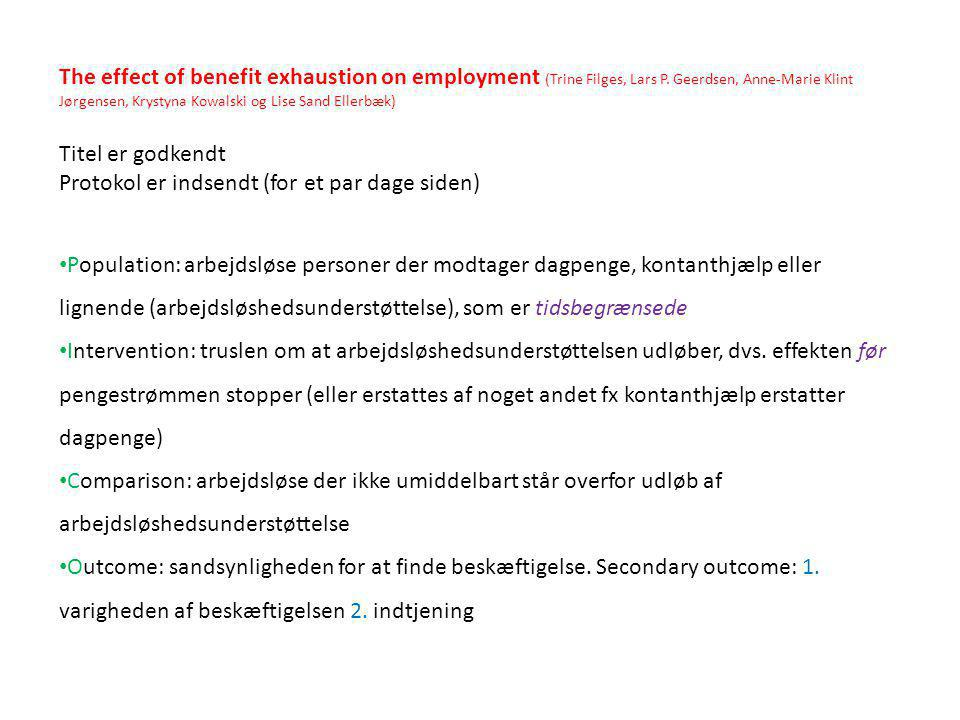 The effect of benefit exhaustion on employment (Trine Filges, Lars P.