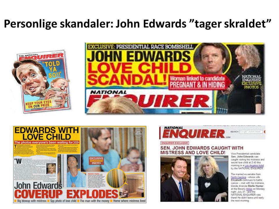 Personlige skandaler: John Edwards tager skraldet