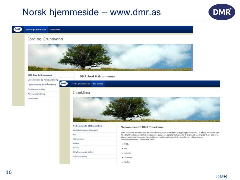 16 Norsk hjemmeside – www.dmr.as DMR