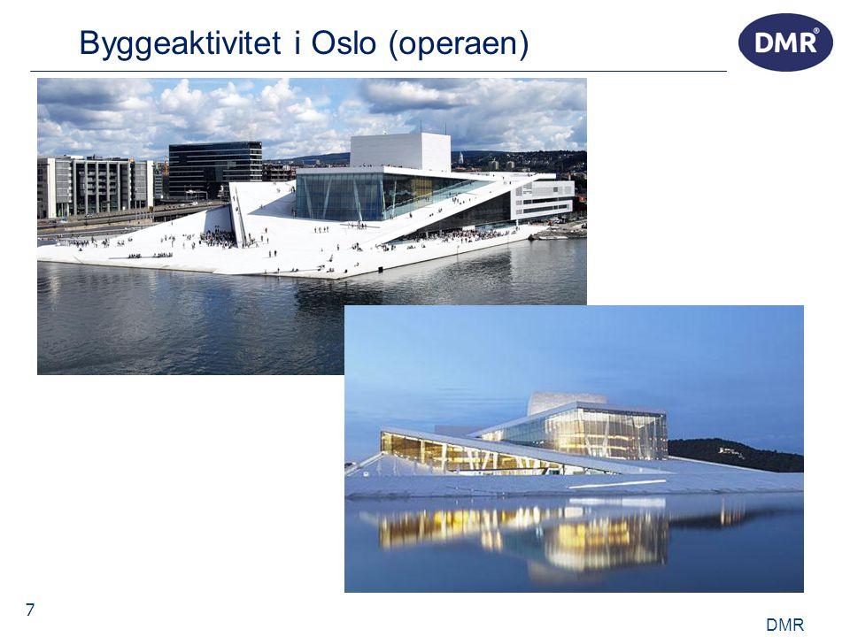 7 Byggeaktivitet i Oslo (operaen) DMR