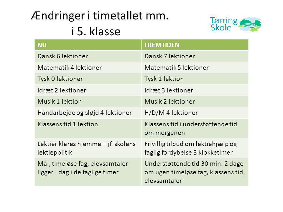Ændringer i timetallet mm. i 5.