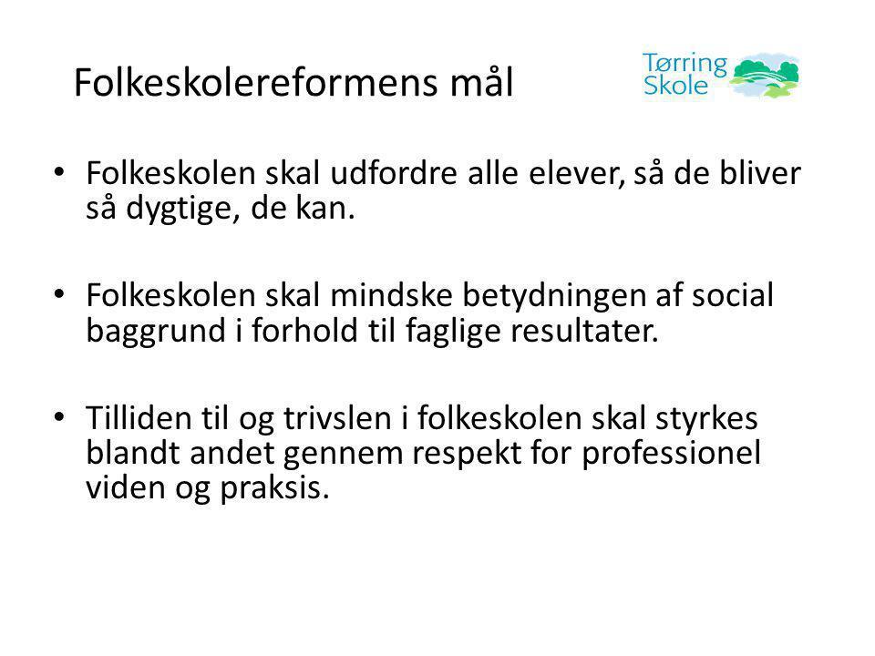 Folkeskolereformens mål • Folkeskolen skal udfordre alle elever, så de bliver så dygtige, de kan.