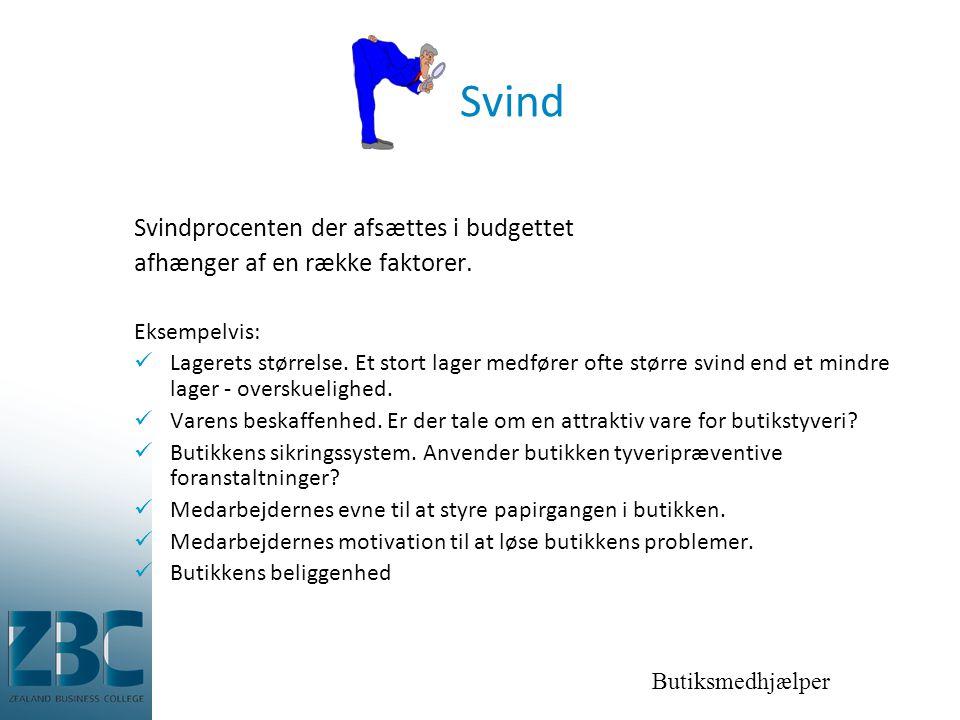 Butiksmedhjælper Svind Svindprocenten der afsættes i budgettet afhænger af en række faktorer.